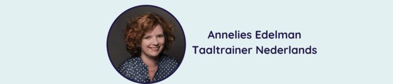 Maak kennis met Annelies Edelman, de taaltrainer